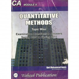CA Module A Quantitative Methods Topic Wise Examination Questions & Answers Spring 1995 to spring 2011