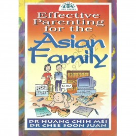 Effective Parenting For The Asian Family