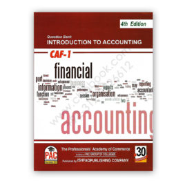 CA CAF 1 Introduction To Accounting Solved Topic Wise Past Papers 4th Edition PAC