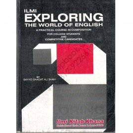 Exploring the world of english by saadat ali shah
