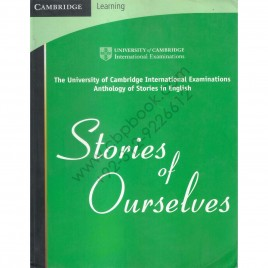 The University Of Cambridge International Examinations Anthology Of Stories In English Stories Of Ourselves