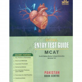 Vital Entry Test Guide MCAT For All Pakistan Medical Colleges Admission Test