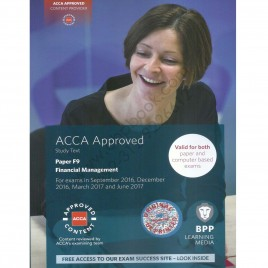 ACCA Paper F9 Financial Management Study Text 2016 2017 BPP
