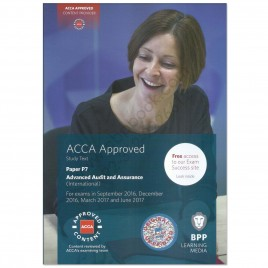 ACCA Paper P7 Advanced Audit & Assurance Study Text 2016 2017 BPP