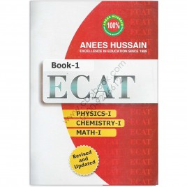 Anees Hussain ECAT Book 1 Engineering Colleges Admission Test