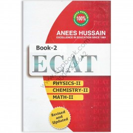 Anees Hussain ECAT Book 2 Engineering Colleges Admission Test