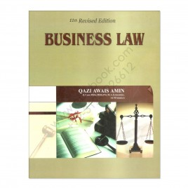 Business Law for B.Com, CA & ACMA MBA By Qazi Awais Amin