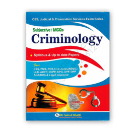 Subjective/MCQs CRIMINOLOGY For CSS PMS By M Sohail Bhatti – Bhatti Sons