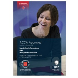 ACCA FIA MA1 Management Information Revision Kit 2016 2017 BPP
