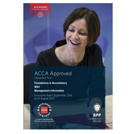 ACCA FIA MA1 Management Information Study Text 2016 2017 BPP