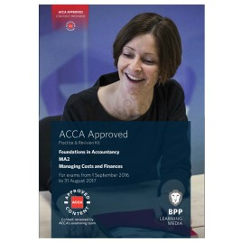ACCA FIA MA2 Managing Costs & Finances Revision Kit 2016 2017 BPP