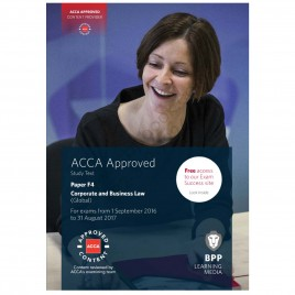 ACCA Paper F4 Corporate & Business Law (Global) Study Text 2016 2017 BPP