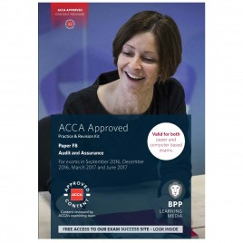 ACCA Paper F8 Audit And Assurance Revision Kit 2016 2017 BPP
