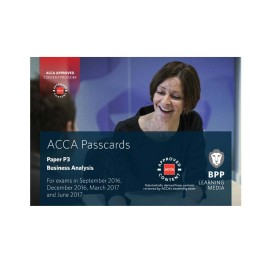 ACCA Paper P3 Business Analysis Passcards 2016 2017 BPP