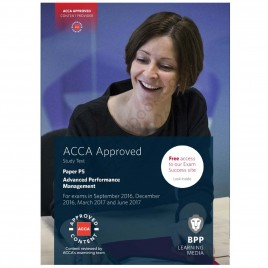 ACCA Paper P5 Advanced Performance Management Study Text 2016 2017 BPP