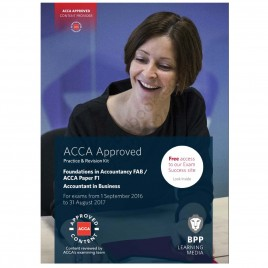 FIA FAB / ACCA Paper F1 Accountant In Business Revision Kit 2016 2017 BPP