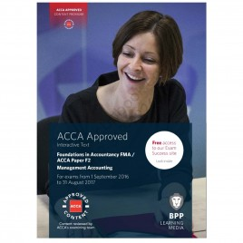 FIA FMA / ACCA Paper F2 Management Accounting Study Text 2016 2017 BPP