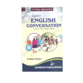 Superior English Conversation By S Abbas Sheikh With CD