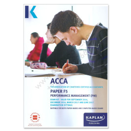 ACCA Paper F5 Performance Management Revision Kit 2016 2017 Kaplan
