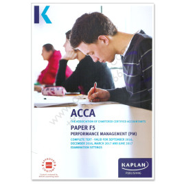 ACCA Paper F5 Performance Management Study Text 2016 2017 Kaplan