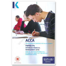 ACCA Paper P4 Advanced Financial Management Revision Kit 2016 2017 Kaplan