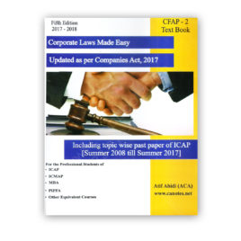 CA CFAP 2 Corporate Laws Made Easy By Atif Abidi 2017-18 5th Edition