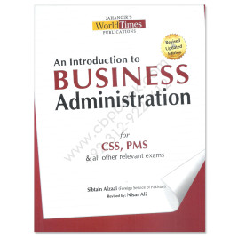 Business Administration For CSS PMS By Sibtain Afzaal Jahangir WorldTimes