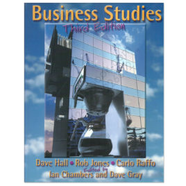 Business Studies 3rd Edition By Dave Hall, Rob Jones and Carlo Raffo