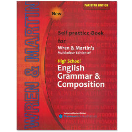Self Practice Book For Wren & Martin's English Grammar & Composition 2016