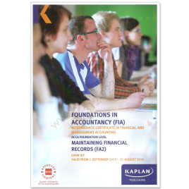 ACCA FIA FA2 Maintaining Financial Records Revision Kit 2015 2016 Kaplan