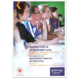 ACCA FIA FA2 Maintaining Financial Records Study Text 2015 2016 Kaplan