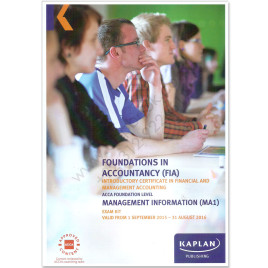 ACCA FIA MA1 Management Information Revision Kit 2015 2016 Kaplan