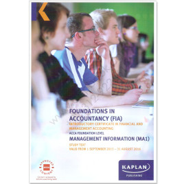 ACCA FIA MA1 Management Information Study Text 2015 2016 Kaplan