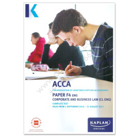 ACCA Paper F4 Corporate & Business Law English Study Text 2016 2017 Kaplan