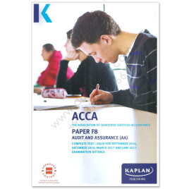 ACCA Paper F8 Audit and Assurance Study Text UK Printed 2016 2017 Kaplan