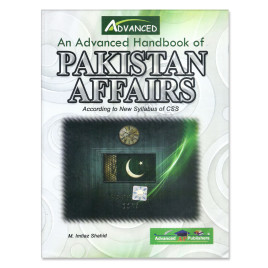 An Advanced Handbook of Pakistan Affairs By M Imtiaz Shahid