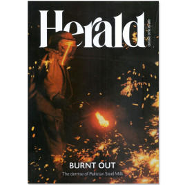 Herald Magazine October 2016 BURNT OUT: The demise of Pakistan Steel Mills