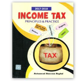 Income Tax 2017 2018 By Muhammad Muazzam Mughal