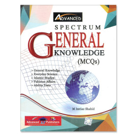 Advanced Spectrum General Knowledge MCQs By M Imtiaz Shahid