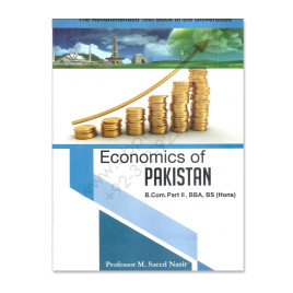 Economics of Pakistan 2016-17 for BCom Part 2 By M Saeed Nasir