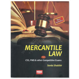 Mercantile Law for CSS PMS By Sonia Shabbir HSM Publishers