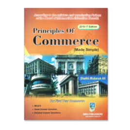 Principles of Commerce 2016-17 For 1st Year Commerce Sh Mubarak Ali