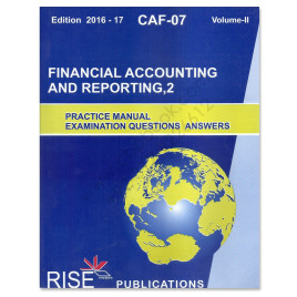 CA CAF 7 Financial Accounting & Reporting 2 Vol. 2 2016-17 Rise Publications
