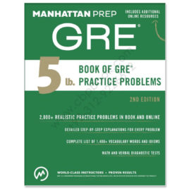5 lb Book Of GRE Practice Problems Manhattan Prep 2nd Edition
