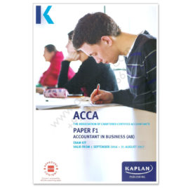 ACCA Paper F1 Accountant In Business Exam Kit 2016 2017 Kaplan