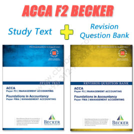 ACCA Paper F2 Study Text & Revision Question Bank 2016 2017 Becker