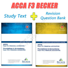 ACCA Paper F3 Study Text & Revision Question Bank 2016 2017 Becker