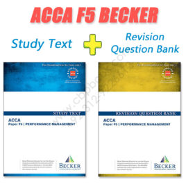 ACCA Paper F5 Study Text & Revision Question Bank 2016 2017 Becker