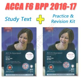 ACCA Paper F6 Study Text and Practice & Revision Kit 2016 2017 BPP