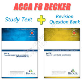 ACCA Paper F8 Study Text & Revision Question Bank 2016 2017 Becker